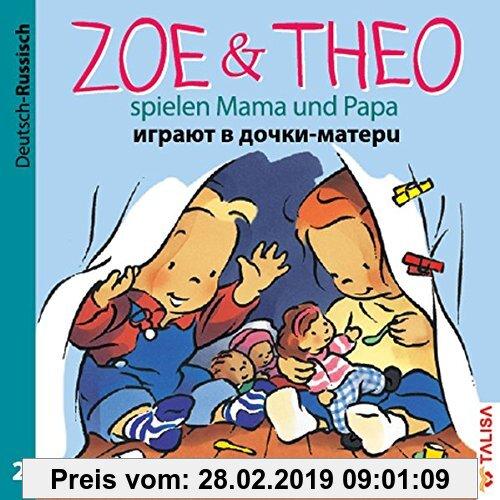 Gebr. - ZOE & THEO spielen Mama und Papa (D-Russisch)