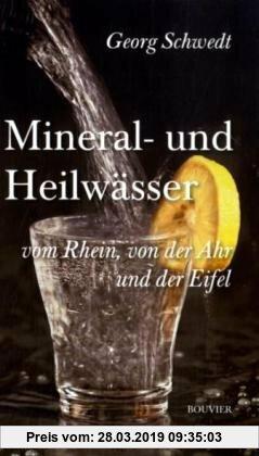 Gebr. - Mineral- und Heilwässer von Rhein, Ahr und Eifel