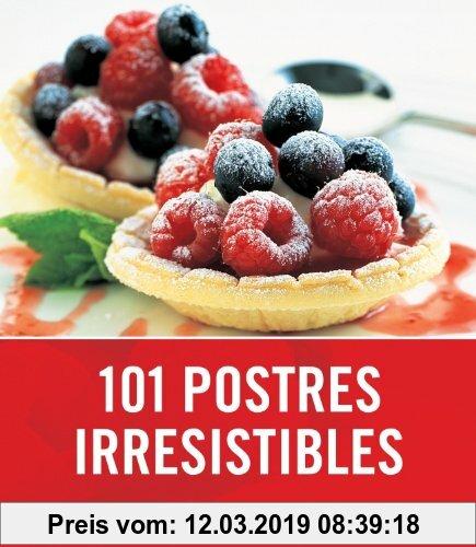 Gebr. - 101 postres irresistibles (SABORES, Band 108307)
