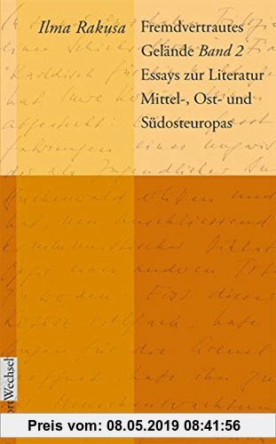 Gebr. - Fremdvertrautes Gelände: Band 2: Essays zur Literatur Mittel-, Ost- und Südosteuropas (WortWechsel)