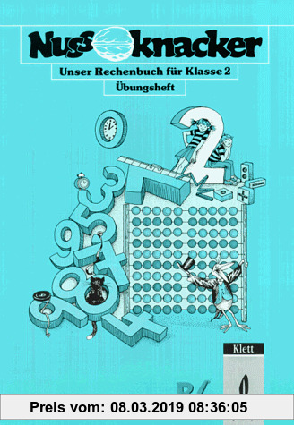 Gebr. - Nussknacker, Ausgabe B, Regionalausgabe 2, neue Rechtschreibung, 2. Schuljahr, mit erweiterter Geometrie