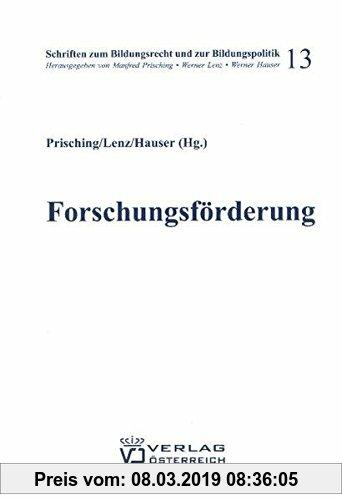 Gebr. - Forschungsförderung in Österreich und der EU (Schrifttum zum Bildungsrecht und zur Bildungspolitik)