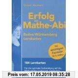 Gebr. - Erfolg im Mathe-Abi Baden-Württemberg Lernkarten: 184 Lernkarten. Für die optimale Vorbereitung auf das Mathe-Abitur in Analysis, Geometrie un