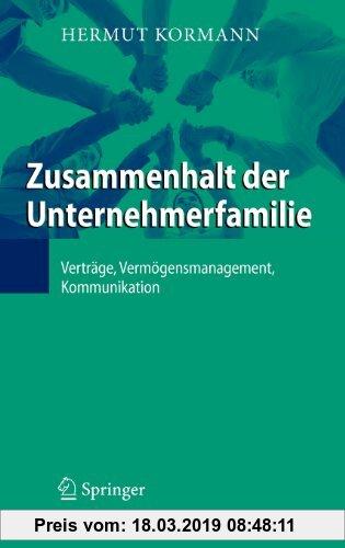 Gebr. - Zusammenhalt der Unternehmerfamilie: Verträge, Vermögensmanagement, Kommunikation