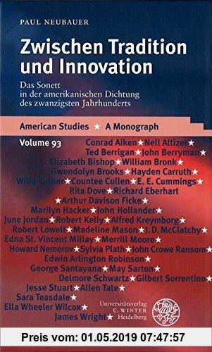 Gebr. - Zwischen Tradition und Innovation: Das Sonett in der amerikanischen Dichtung des zwanzigsten Jahrhunderts (American Studies)