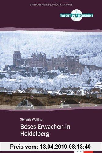 Gebr. - Böses Erwachen in Heidelberg: Deutsche Lektüre für das GER-Niveau A2-B1 mit Audio-CD