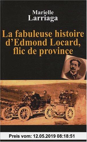 Gebr. - La fabuleuse histoire d'Edmond Locard, flic de province