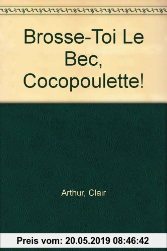 Gebr. - Brosse-Toi Le Bec, Cocopoulette!