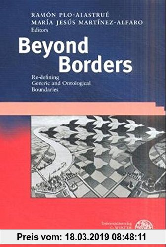 Gebr. - Beyond Borders: Re-defining Generic and Ontological Boundaries (Anglistische Forschungen)