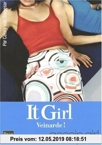 Gebr. - It Girl, Tome 5 : Veinarde