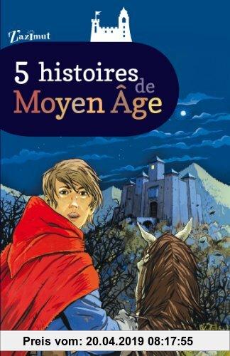 Gebr. - 5 histoires de Moyen Age
