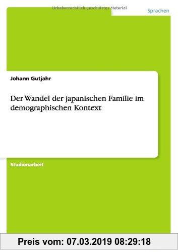 Gebr. - Der Wandel der japanischen Familie im demographischen Kontext