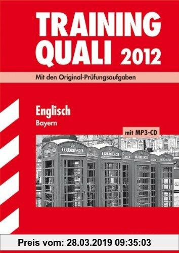 Gebr. - Abschluss-Prüfungsaufgaben Haupt-/Mittelschule Bayern: Training Quali Englisch mit MP3-CD; Mit den Original-Prüfungsaufgaben 2007-2011 Ohne Lö