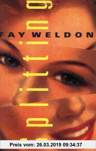Gebr. - Splitting: A Novel (Weldon, Fay)