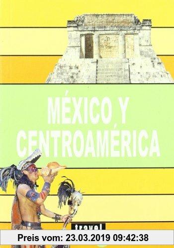 Gebr. - México y Centro América (Travel Time Tour)