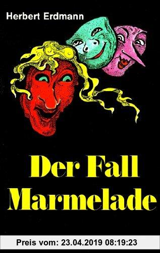 Gebr. - Der Fall Marmelade: Lesealter ab 10 Jahren