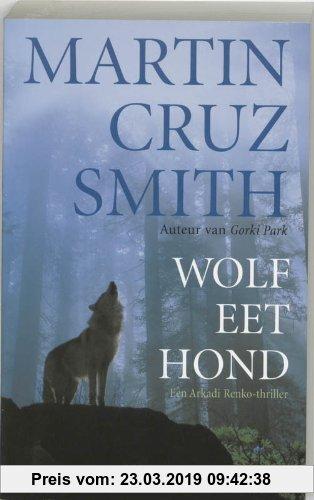 Gebr. - Wolf eet hond / druk 3 (Een Arkadi Renko thriller)