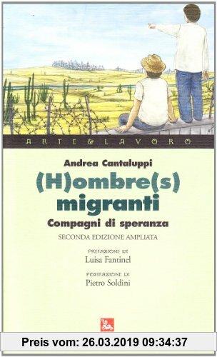 Gebr. - (H)ombre(s) migranti. Compagni di speranza