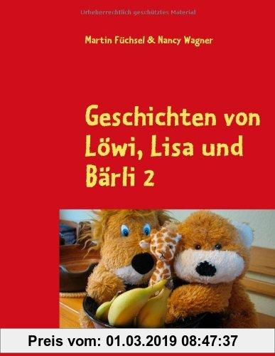 Gebr. - Geschichten von Löwi, Lisa und Bärli 2