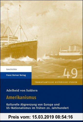 Gebr. - Amerikanismus: Kulturelle Abgrenzung von Europa und US-Nationalismus im frühen 20. Jahrhundert