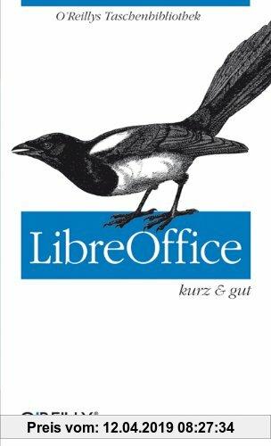 Gebr. - LibreOffice - kurz & gut (O'Reillys Taschenbibliothek)