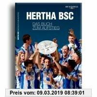 Gebr. - Hertha BSC ? das Buch zum Aufstieg: Die Saison 2010/2011