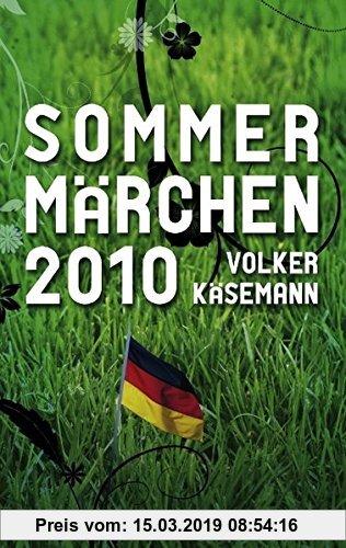 Gebr. - Sommermärchen 2010: Jubel in Südafrika
