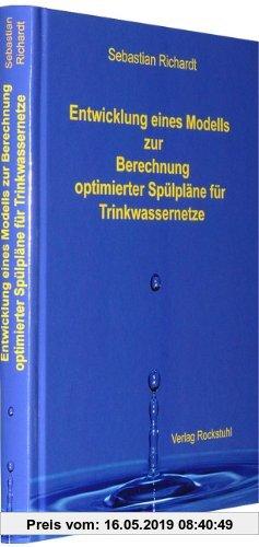 Gebr. - Entwicklung eines Modells zur Berechnung optimierter Spülpläne für Trinkwassernetze
