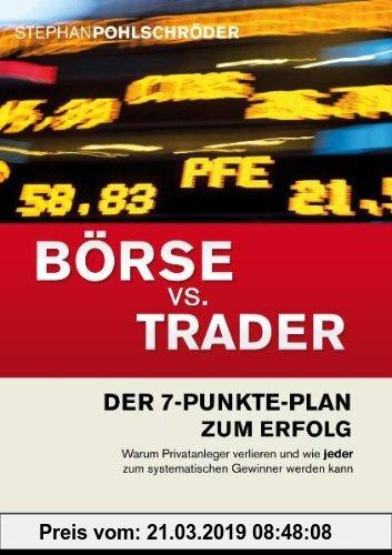 Gebr. - Börse vs. Trader: Der 7-Punkte-Plan zum Erfolg