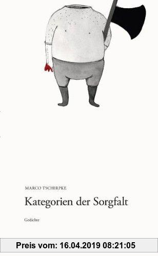 Gebr. - Kategorien der Sorgfalt. Gedichte