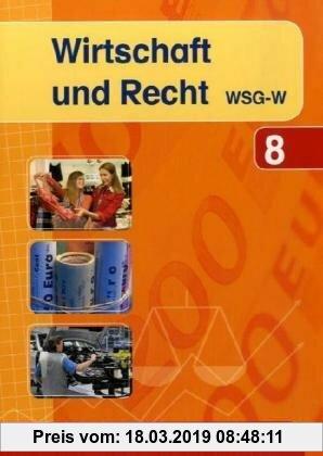 Gebr. - Wirtschaft und Recht: Band 1. Jahrgangsstufe 8 des wirtschaftswissenschaftlichen Gymnasiums