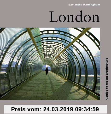 Gebr. - London: A Guide to Recent Architecture (Architectural Guides)