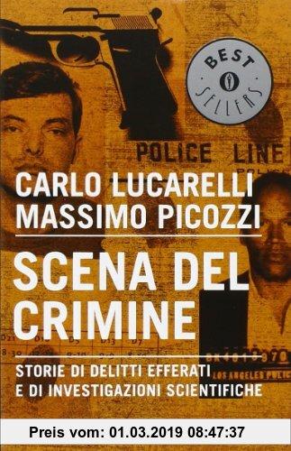 Gebr. - Scena del crimine. Storie di delitti efferati e di investigazioni scientifiche
