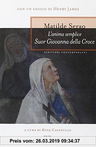 Gebr. - L'Anima Semplice. Suor Giovanna Della Croce