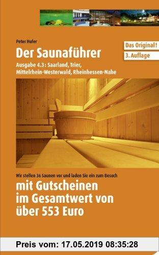 Gebr. - Saunaführer Region 4.3: Saarland, Trier, Mittelrhein-Westerwald, Rheinhessen-Nahe