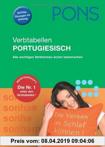 Gebr. - PONS Verbtabellen Portugiesisch: Alle wichtigen Verbformen sicher beherrschen