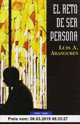 Gebr. - El reto de ser persona (ESTUDIOS Y ENSAYOS, Band 10)