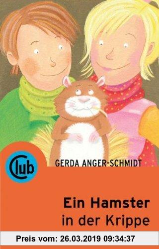 Gebr. - Ein Hamster in der Krippe (Club-Taschenbuch-Reihe)