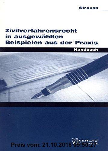 Gebr. - Zivilverfahrensrecht in ausgewählten Beispielen aus der Praxis