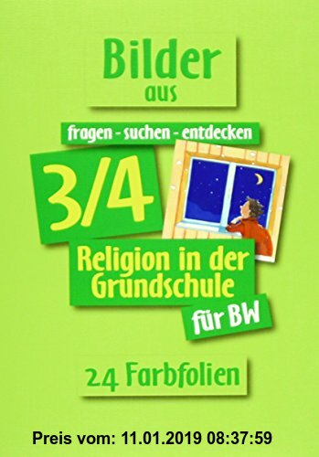 Gebr. - fragen - suchen - entdecken. Religion in der Grundschule. Ausgabe für Baden-Württemberg / Bilder aus fragen-suchen-entdecken 3./4. Schuljahr: