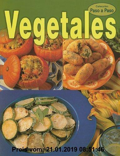 Gebr. - Vegetales = Vegetables (Coleccion Paso a Paso)