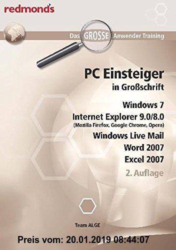 Gebr. - PC EINSTEIGER IN GROßSCHRIFT, WIN7, IE9.0/8.0 WORD+EXCEL 07, LIVE MAIL: das große redmond's Anwender Training