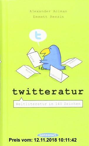 Gebr. - Twitteratur: Weltliteratur in 140 Zeichen