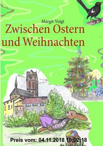 Gebr. - Zwischen Ostern und Weihnachten: Geschichten