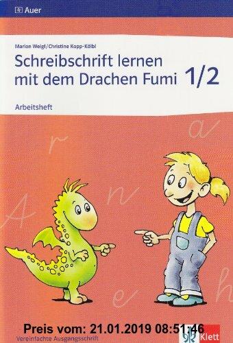 Gebr. - Schreibschrift lernen mit dem Drachen Fumi - Arbeitsheft  Vereinfachte Ausgangsschrift: Ein Schreibschriftlehrgang für die 1. und 2. Jahrgangs