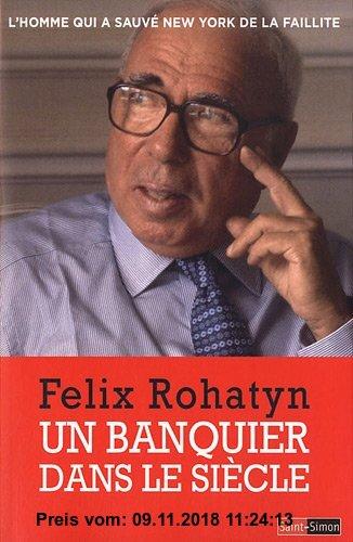 Gebr. - Un banquier dans le siècle : L'homme qui a sauvé New York de la faillite