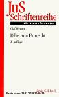 Gebr. - JuS-Schriftenreihe, H.42, Fälle zum Erbrecht