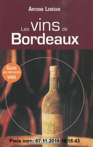 Gebr. - Les vins de Bordeaux