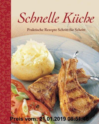 Gebr. - Schnelle Küche: Praktische Rezepte Schritt für Schritt