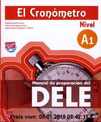 Gebr. - El Cronómetro - Nivel A1: Manual de preparación del DELE / Übungsbuch mit MP3-CD